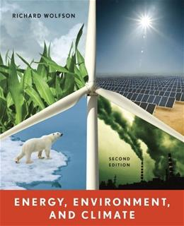 Energy, Environment, and Climate (Second Edition) 2 9780393912746