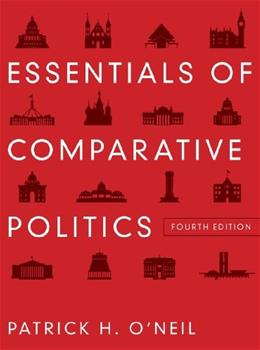 Essentials of Comparative Politics (Fourth Edition) 4 9780393912784