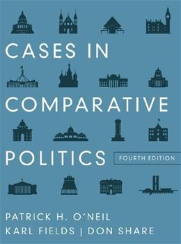 Cases in Comparative Politics, by O