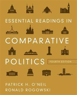 Essential Readings in Comparative Politics (Fourth Edition) 4 9780393912807