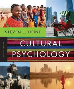 Cultural Psychology, by Heine, 2nd Edition 9780393912838
