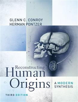 Reconstructing Human Origins: A Modern Synthesis (Third Edition) 3 9780393912890