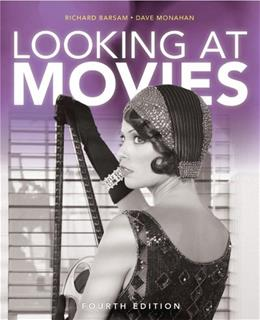 Looking at Movies: An Introduction to Film, 4th Edition 4 w/DVD 9780393913026
