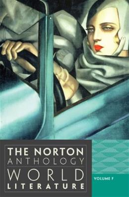 Norton Anthology of World Literature, by Puchner, 3rd Edition, Volume F 9780393913347