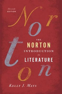 The Norton Introduction to Literature (Eleventh Edition) 11 9780393913385