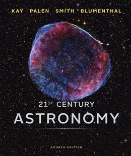 21st Century Astronomy (Full Fourth Edition) 4 PKG 9780393918786