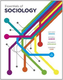Essentials of Sociology, by Giddens, 4th Edition 9780393918830