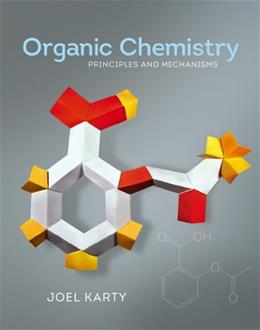 Organic Chemistry: Principles and Mechanisms 1 PKG 9780393919042
