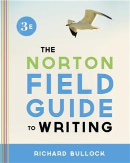 Norton Field Guide to Writing, by Bullock, 3rd Edition 9780393919561