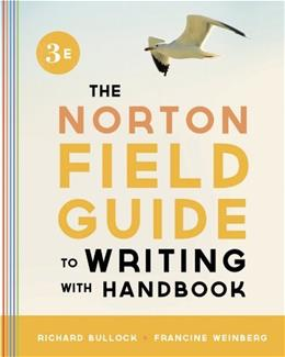Norton Field Guide to Writing, with Handbook, by Bullock, 3rd Edition 9780393919585