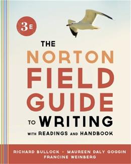 The Norton Field Guide to Writing, with Readings and Handbook (Third Edition) 3 9780393919592