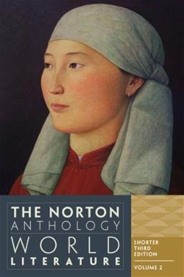 The Norton Anthology of World Literature (Shorter Third Edition)  (Vol. 2) 3 9780393919615