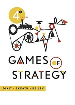 Games of Strategy (Fourth Edition) 4 9780393919684