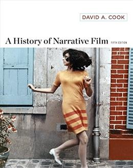 History of Narrative Film, by Cook, 5th Edition 9780393920093