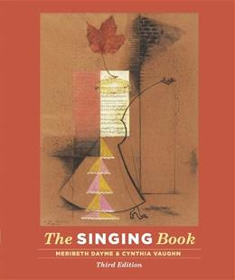 The Singing Book (Third Edition) 3 w/DVD 9780393920253