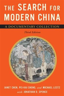 Search for Modern China: A Documentary Collection, by Chen, 3rd Edition 9780393920857