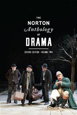 Norton Anthology of Drama, by Gainor, 2nd Edition, Volume 2 9780393921526