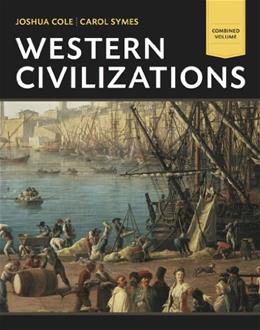 Western Civilizations - Combined Volume 18 9780393922134