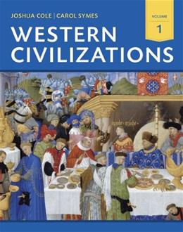 Western Civilizations: Their History & Their Culture (Eighteenth Edition)  (Vol. 1) 18 9780393922141