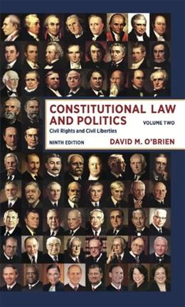 Constitutional Law and Politics: Civil Rights and Civil Liberties (Ninth Edition)  (Vol. 2) 9 9780393922400