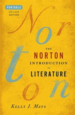 The Norton Introduction to Literature (Portable Eleventh Edition) 11 9780393923391