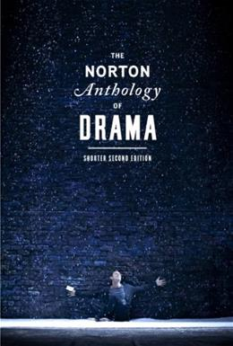 The Norton Anthology of Drama (Shorter Second Edition) 2 9780393923407