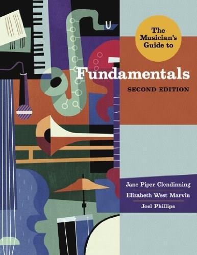 The Musicians Guide to Fundamentals (Second Edition)  (The Musicians Guide Series) 2 PKG 9780393923889