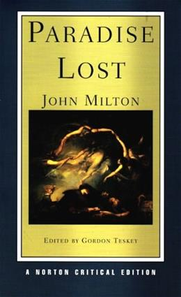 Paradise Lost, by Milton, 3rd Revised Norton Critical Edition 9780393924282