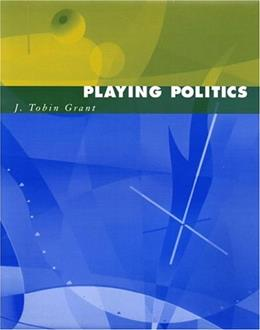 Playing Politics, by Grant 9780393924862