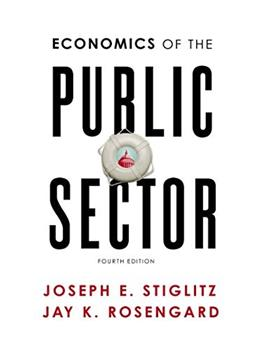 Economics of the Public Sector (Fourth Edition) 4 9780393925227