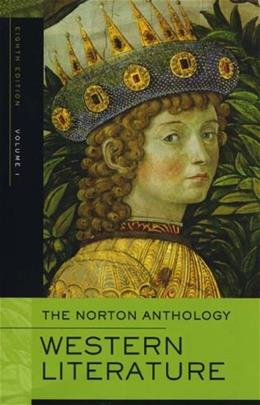 Norton Anthology of Western Literature, by Lawall, 8th Edition, Volume 1 9780393925722