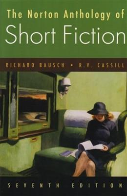 Norton Anthology of Short Fiction, by Bausch, 7th Edition 9780393926118