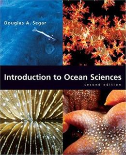 Introduction to Ocean Sciences, by Segar, 2nd Edition 9780393926293