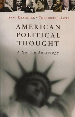 American Political Thought: A Norton Anthology 1 9780393928860