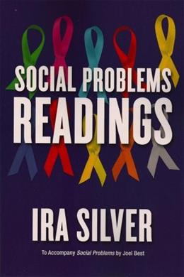 Social Problems: Readings, by Silver 9780393929324