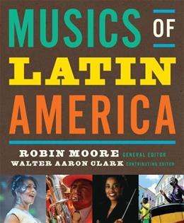 Musics of Latin America, by Moore 9780393929652