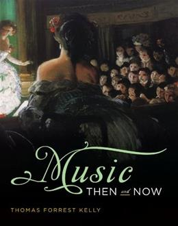 Music Then and Now Edition Un 9780393929881