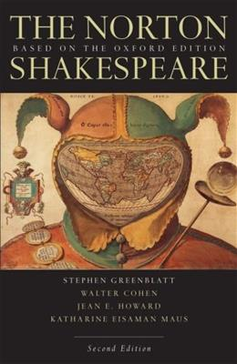 The Norton Shakespeare: Based on the Oxford Edition, 2nd Edition 9780393929911