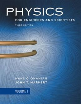 Physics for Engineers and Scientists (Third Edition)  (Vol. 1) 3 9780393930030