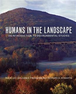 Humans in the Landscape: An Introduction to Environmental Studies null 9780393930726