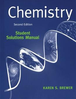 Chemistry: The Science in Context, by Brewer, 2nd Edition, Solutions Manual 9780393930764