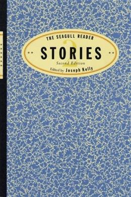 Seagull Reader: Stories, by Kelly, 2nd Edition 9780393930917