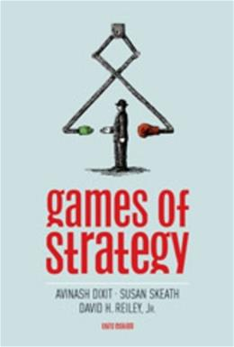 Games of Strategy (Third Edition) 3 9780393931129
