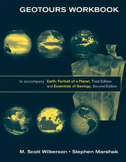 Geotours Workbook to Accompany Earth: Portrait of a Planet, 3rd Edition / Essentials of Geology, 2nd Edition 9780393932331