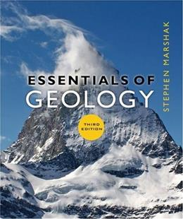 Essentials of Geology, by Marshak, 3rd Edition 9780393932386