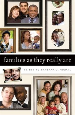 Families as They Really Are, by Risman 9780393932782