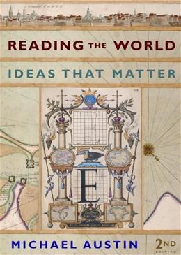 Reading the World: Ideas That Matter, by Austin, 2nd Edition 9780393933499