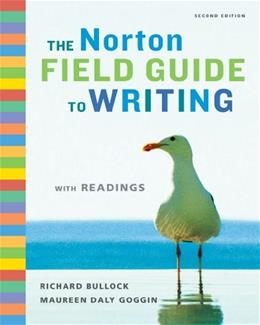 Norton Field Guide to Writing with Readings, by Bullock, 2nd Edition 9780393933819
