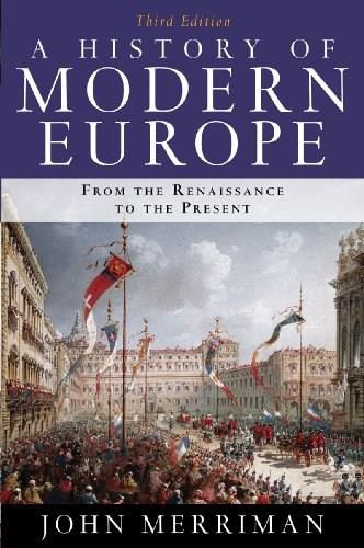 A History of Modern Europe: From the Renaissance to the Present, 3rd Edition 9780393934335