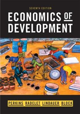 Economics of Development (Seventh Edition) 7 9780393934359